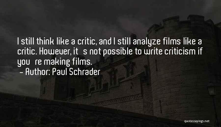 Paul Schrader Quotes 1528701