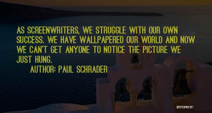 Paul Schrader Quotes 1550974