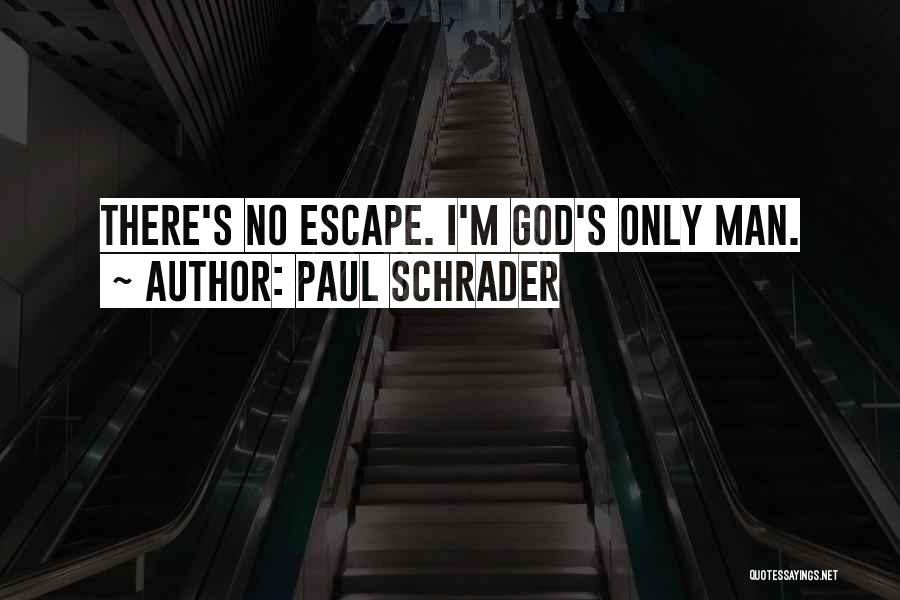 Paul Schrader Quotes 1692391