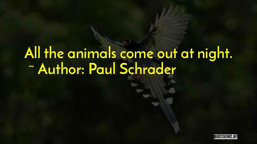 Paul Schrader Quotes 2132196