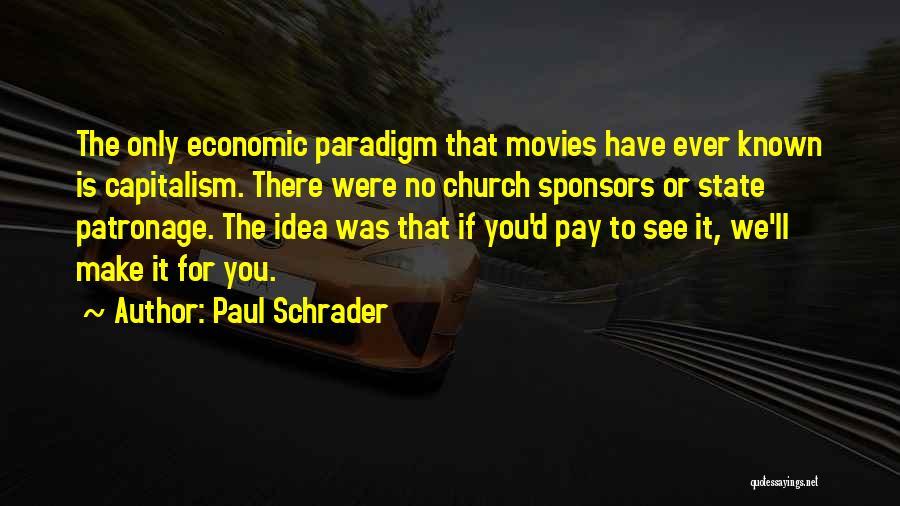 Paul Schrader Quotes 2264664