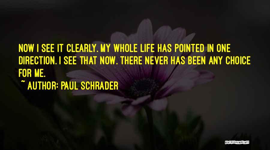 Paul Schrader Quotes 312280
