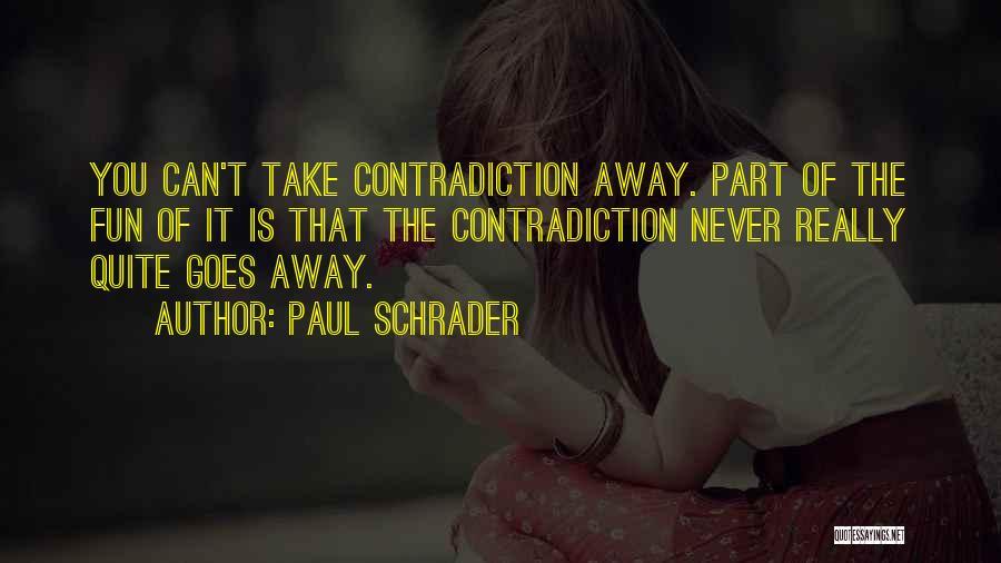 Paul Schrader Quotes 473872