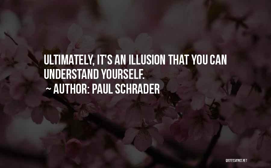 Paul Schrader Quotes 730001
