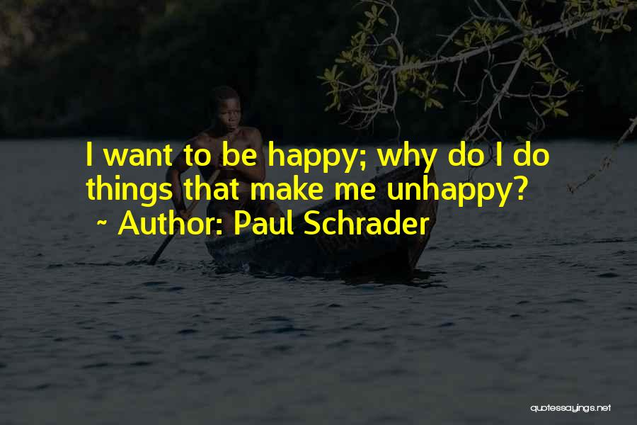 Paul Schrader Quotes 867210