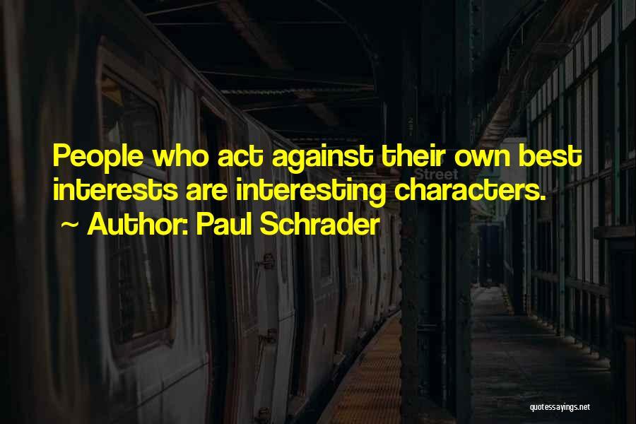 Paul Schrader Quotes 915588