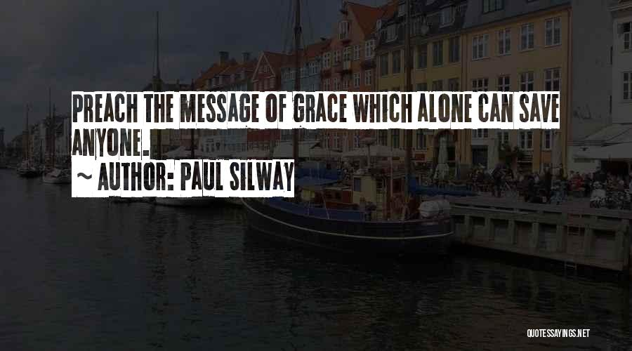 Paul Silway Quotes 1107315