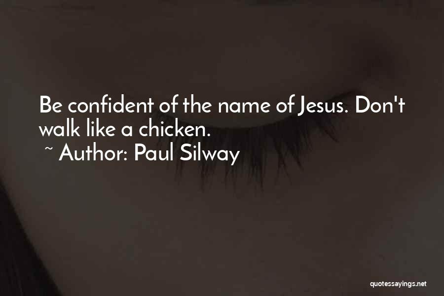 Paul Silway Quotes 1358747
