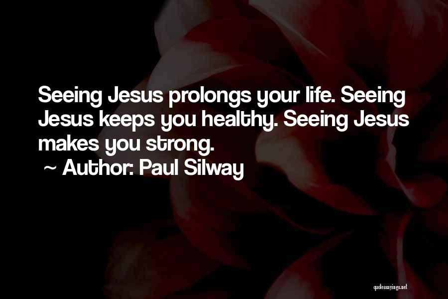 Paul Silway Quotes 1403945