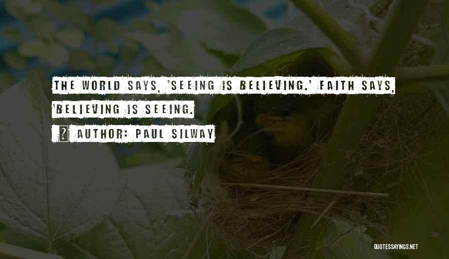 Paul Silway Quotes 1474223