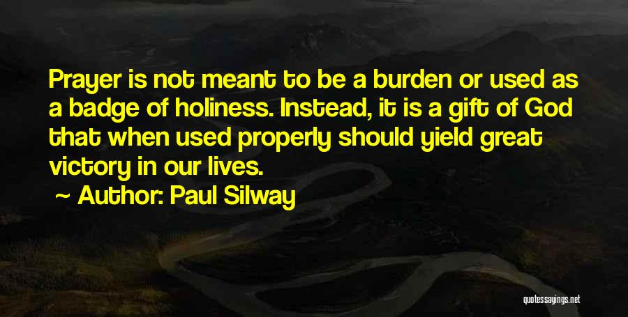 Paul Silway Quotes 1521720