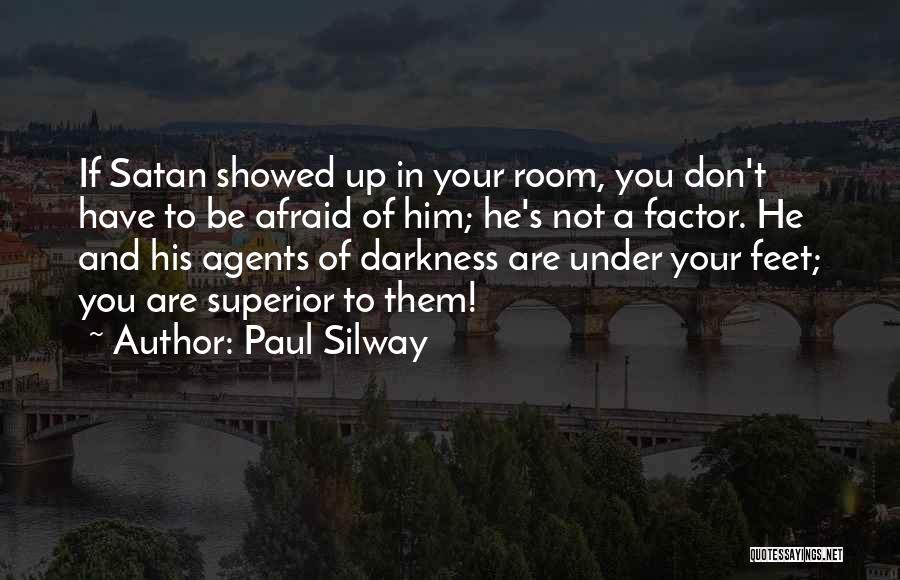 Paul Silway Quotes 1524745