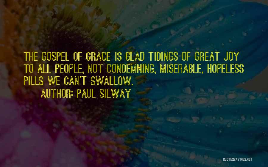 Paul Silway Quotes 1577738