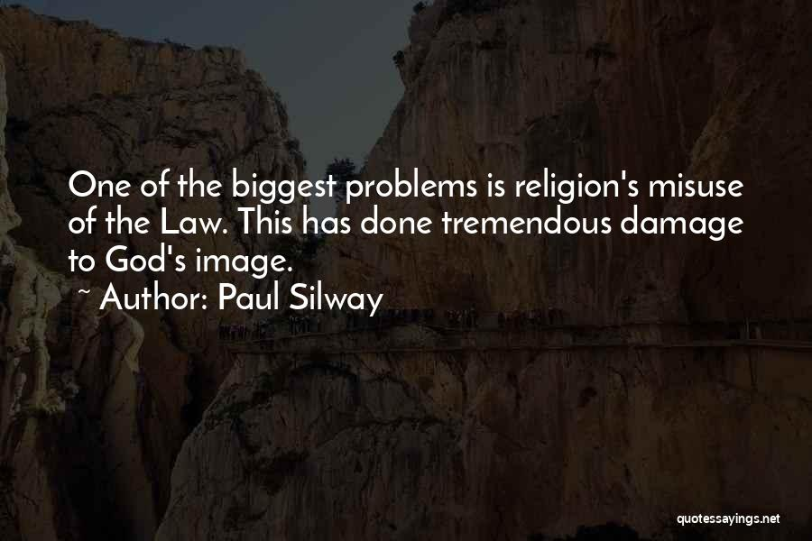 Paul Silway Quotes 1639491