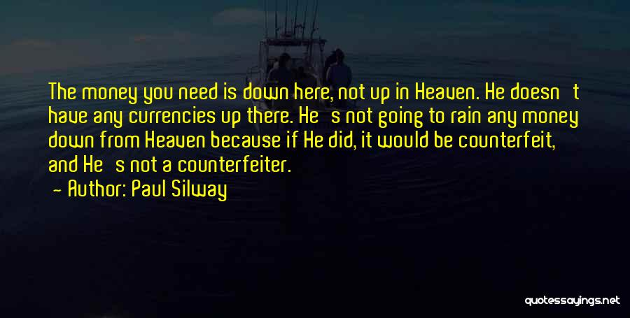 Paul Silway Quotes 1913476