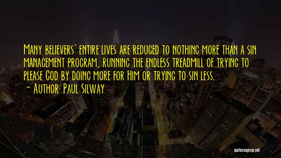 Paul Silway Quotes 1945474