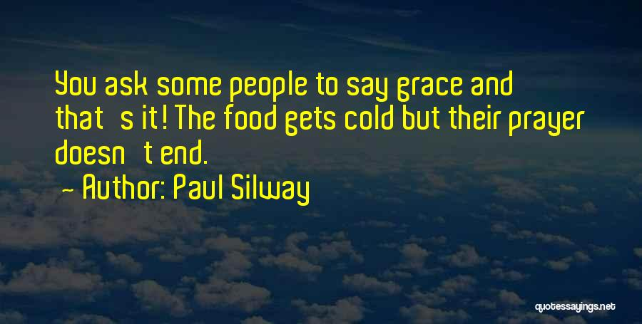 Paul Silway Quotes 2067112