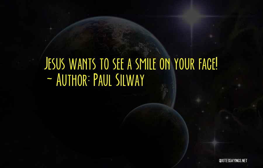 Paul Silway Quotes 2102436