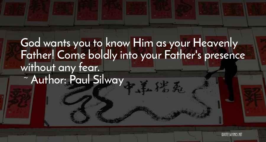 Paul Silway Quotes 2137489