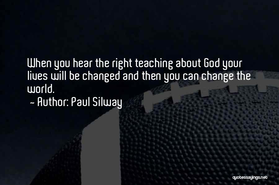 Paul Silway Quotes 248033