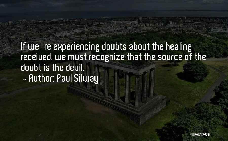 Paul Silway Quotes 267675