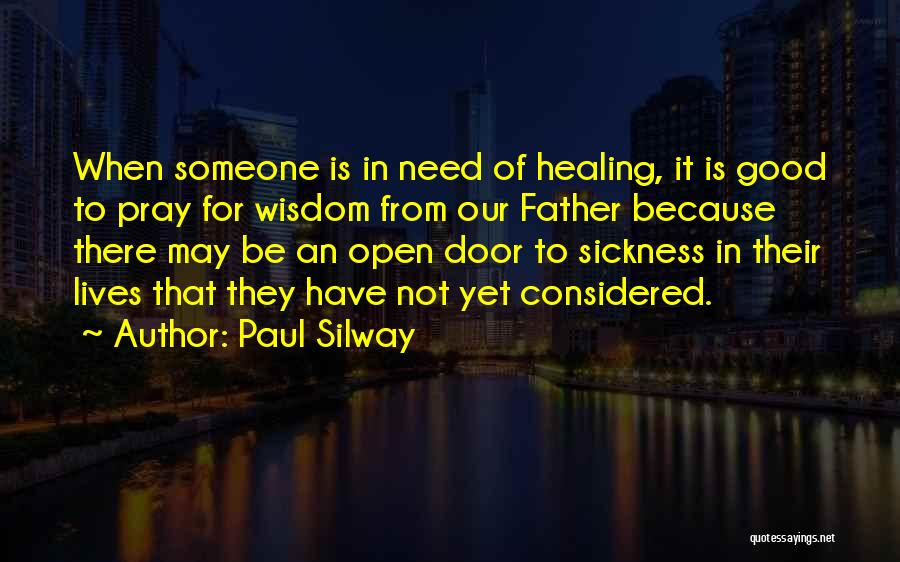Paul Silway Quotes 295180