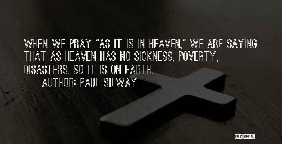 Paul Silway Quotes 476293