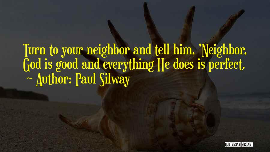 Paul Silway Quotes 549696