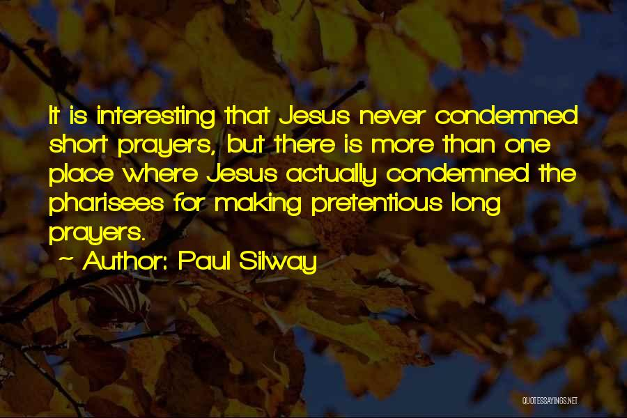 Paul Silway Quotes 554202