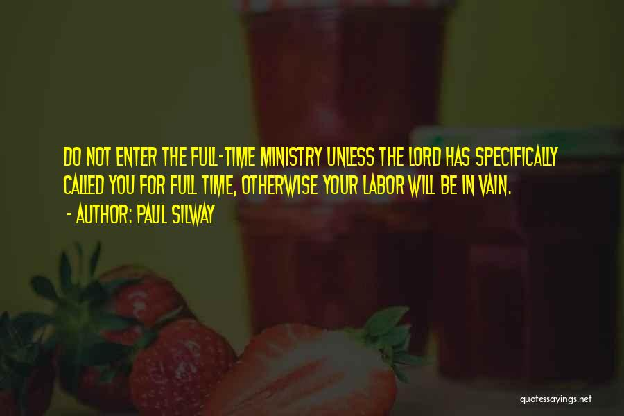 Paul Silway Quotes 648426