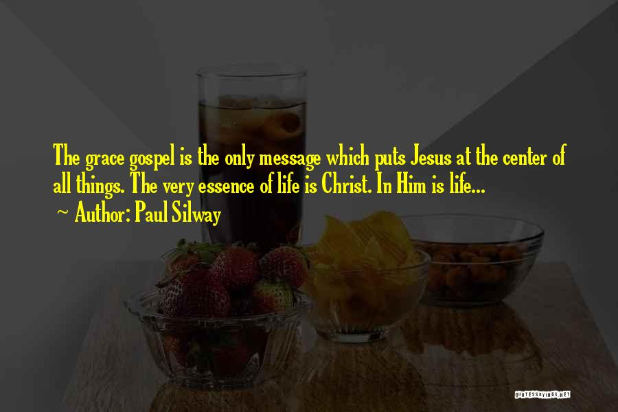 Paul Silway Quotes 671680