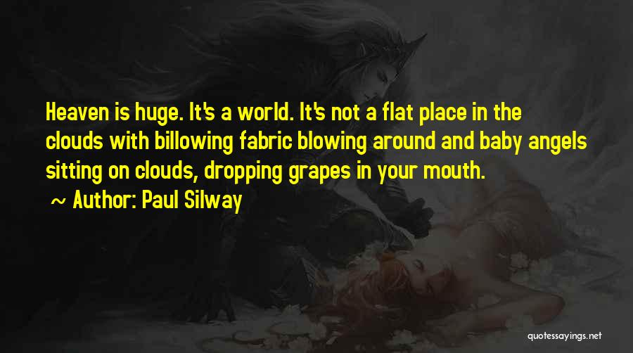 Paul Silway Quotes 683836