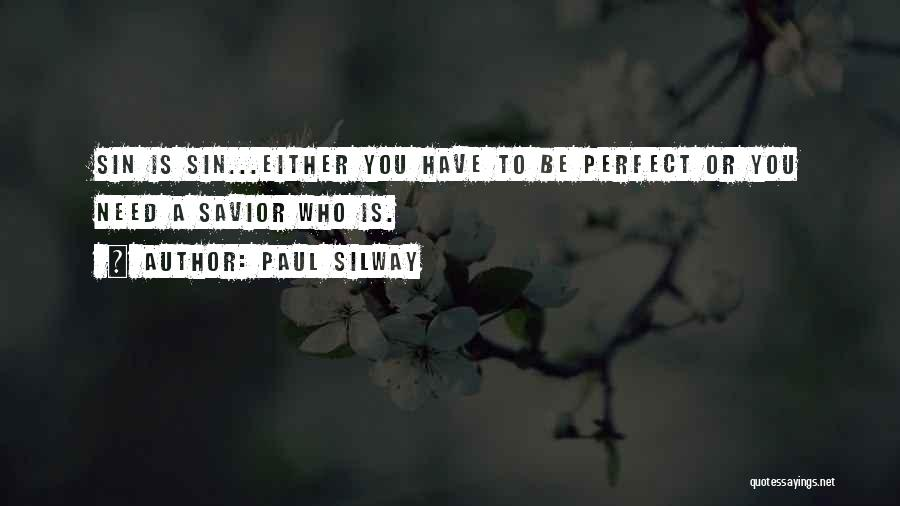 Paul Silway Quotes 689265