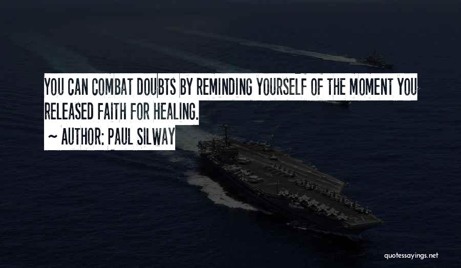 Paul Silway Quotes 858893