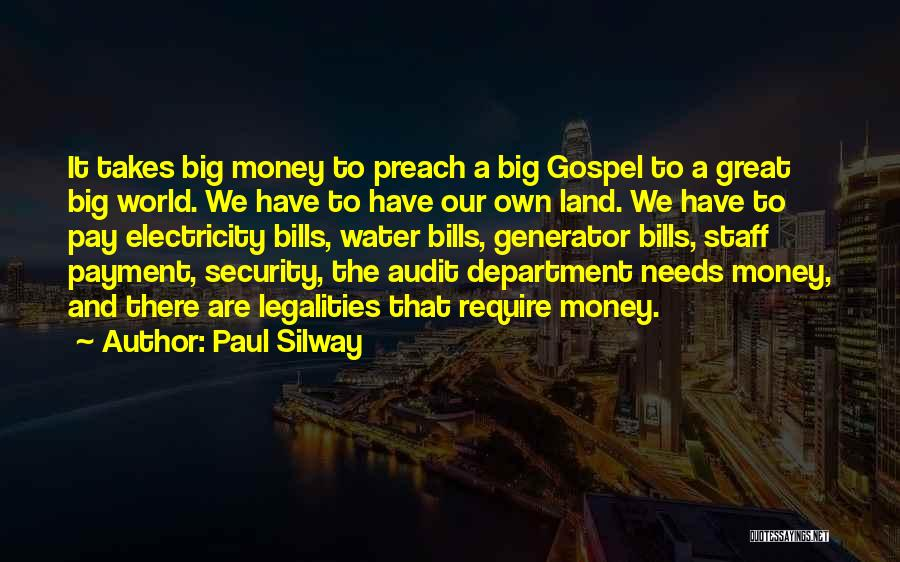 Paul Silway Quotes 922034