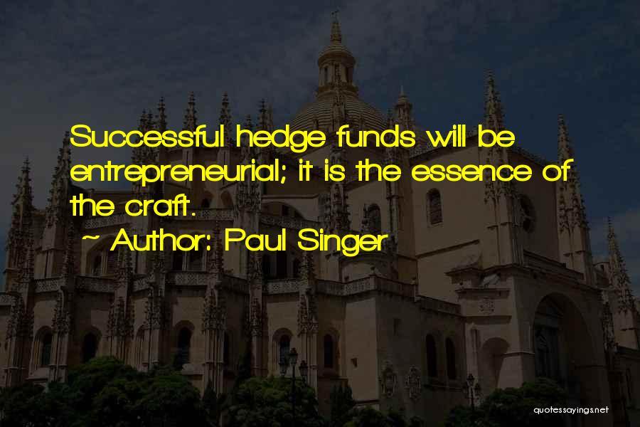 Paul Singer Quotes 1024032