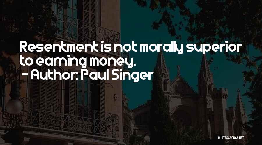 Paul Singer Quotes 1054529