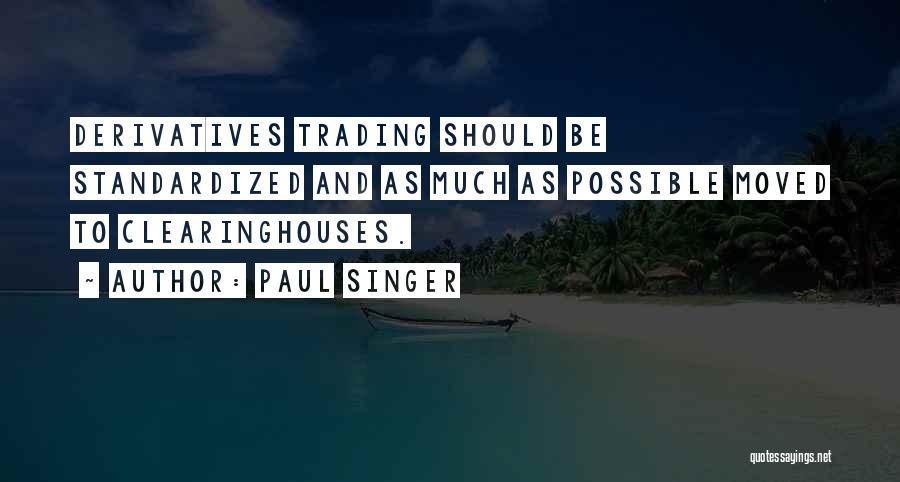 Paul Singer Quotes 126563