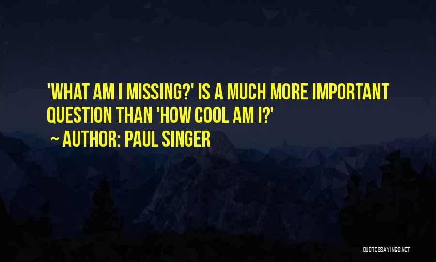 Paul Singer Quotes 1340242