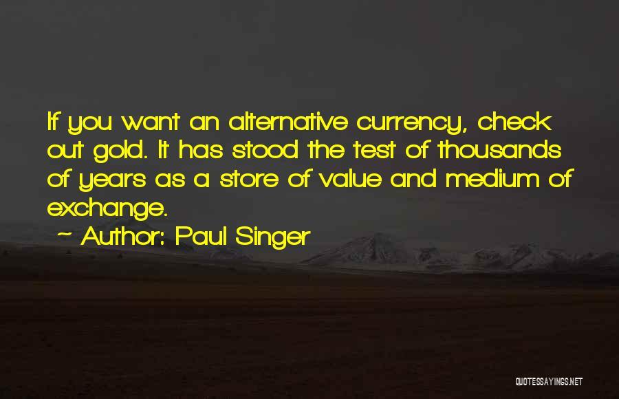 Paul Singer Quotes 1497180