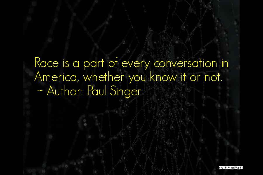 Paul Singer Quotes 1598446
