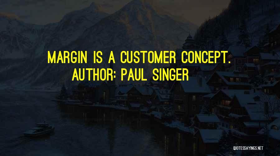 Paul Singer Quotes 1676080