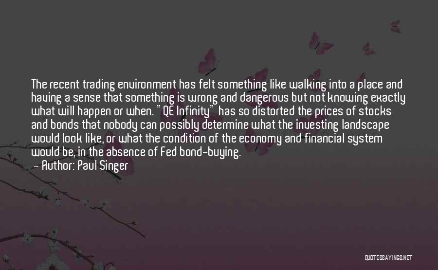 Paul Singer Quotes 1787901