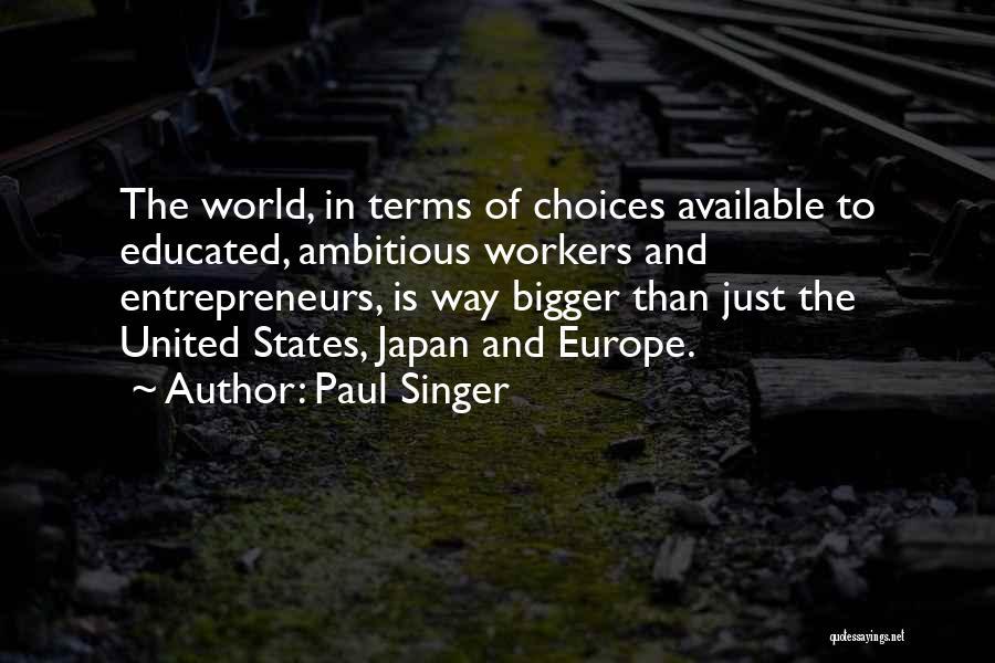 Paul Singer Quotes 1824391