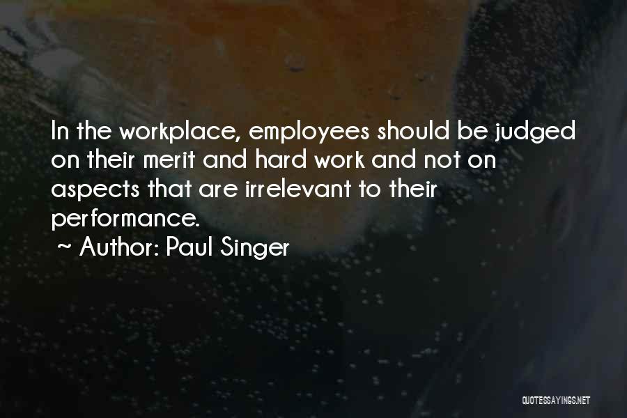 Paul Singer Quotes 2264663