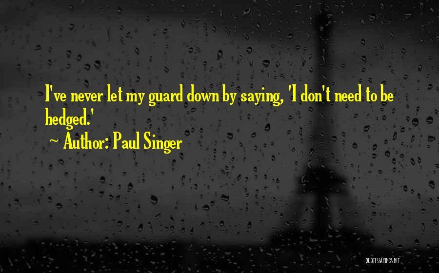 Paul Singer Quotes 2265360