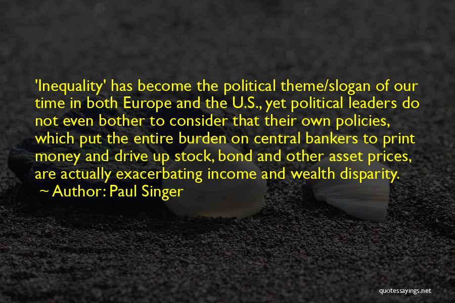 Paul Singer Quotes 460482