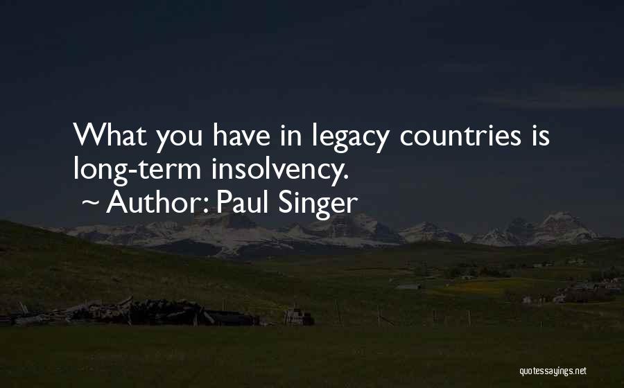 Paul Singer Quotes 576885