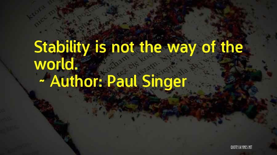 Paul Singer Quotes 722378