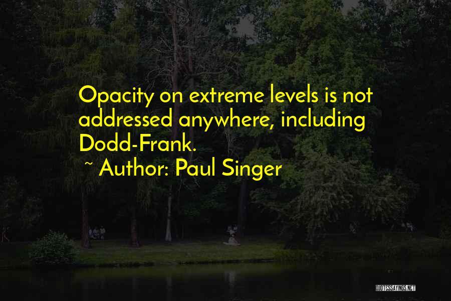 Paul Singer Quotes 806618